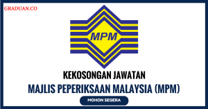 Jawatan KosongTerkini Majlis Peperiksaan Malaysia (MPM)