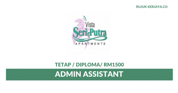 Vista Seri Putra Management Corporation ~ Admin Assistant
