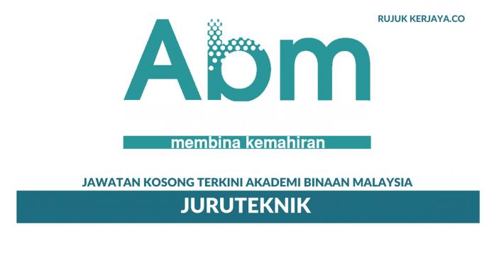 Akademi Binaan Malaysia (ABM) ~ Juruteknik
