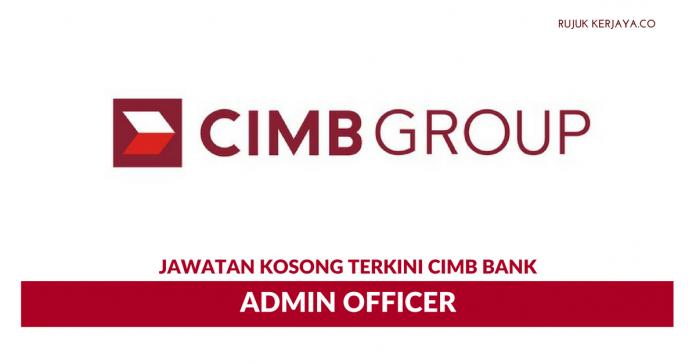 CIMB Group ~ Admin Officer