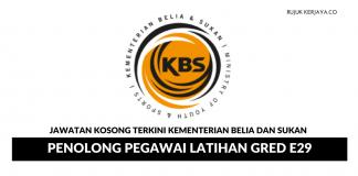 Kementerian Belia Sukan ~ Penolong Pegawai Latihan