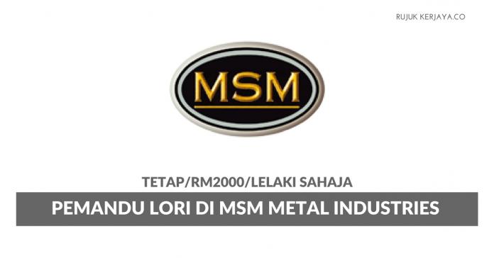 Pemandu Lori MSM Metal Industries