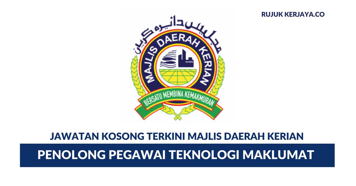 Permohonan Jawatan Kosong Majlis Daerah Kerian Penolong Pegawai Teknologi Maklumat Portal Kerja Kosong Graduan