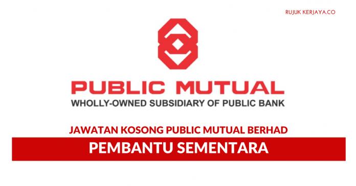 Pembantu Sementara Public Mutual Berhad