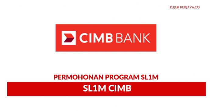 Permohonan Program SL1M CIMB