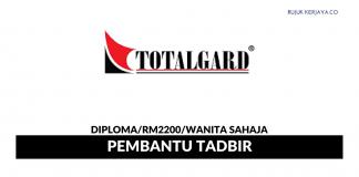 Totalgard Global ~ Pembantu Tadbir