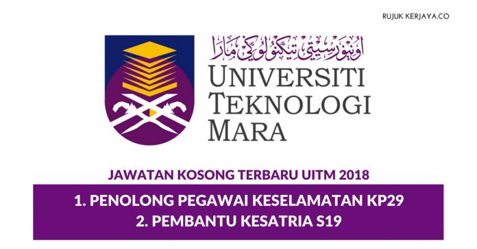 UiTM Negeri Sembilan ~ Penolong Pegawai Keselamatan KP29