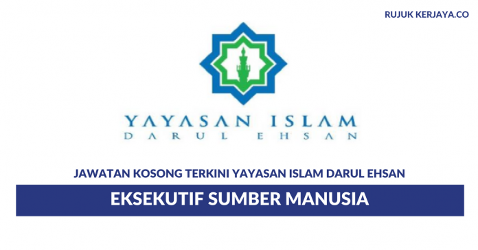 Yayasan Islam Darul Ehsan ~ Eksekutif Sumber Manusia