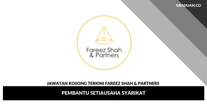Jawatan Kosong Terkini Fareez Shah & Partners