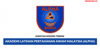 Permohonan Jawatan Kosong Terkini Akademi Latihan Pertahanan Awam Malaysia (ALPHA)