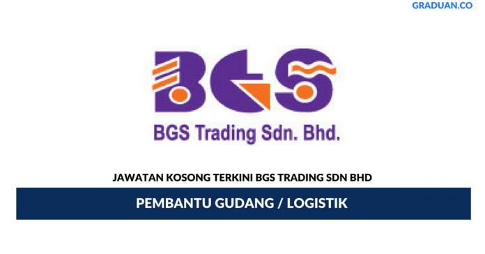 Permohonan Jawatan Kosong Terkini BGS Trading Sdn Bhd