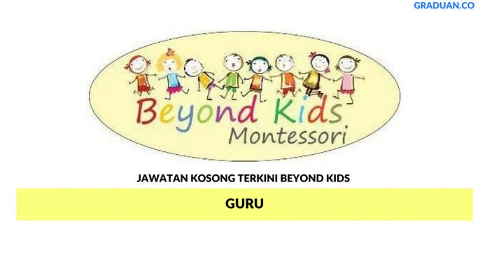 Permohonan Jawatan Kosong Terkini Beyond Kids