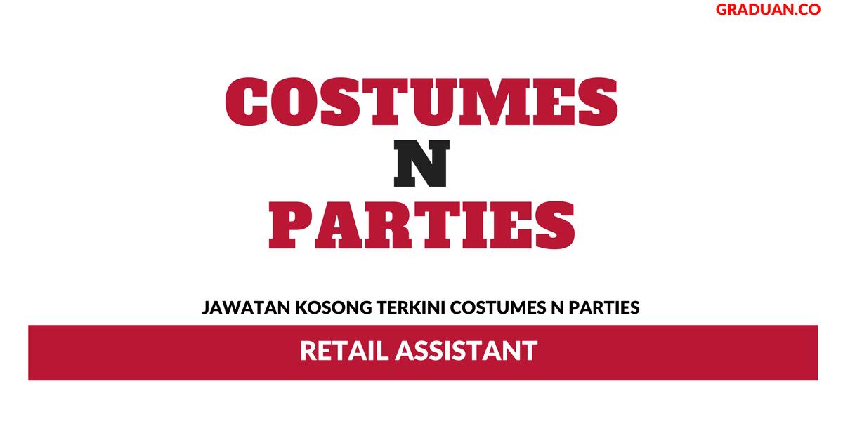 Permohonan Jawatan Kosong Costumes N Parties \u2022 Portal Kerja