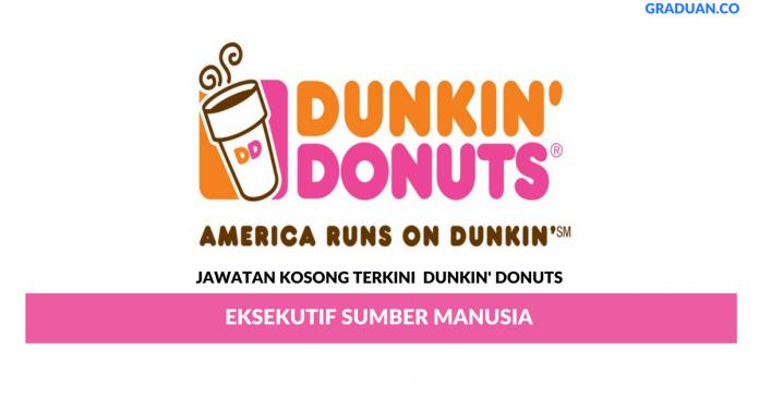 Permohonan Jawatan Kosong Terkini Dunkin' Donuts