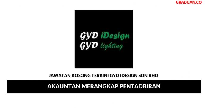 Permohonan Jawatan Kosong Terkini GYD Idesign Sdn Bhd