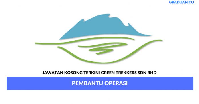 Permohonan Jawatan Kosong Terkini Green Trekkers Sdn Bhd