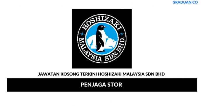 Permohonan Jawatan Kosong Terkini Hoshizaki Malaysia Sdn Bhd