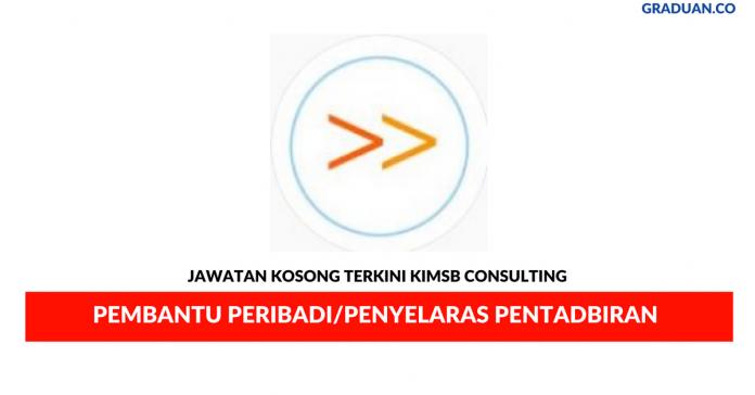 Permohonan Jawatan Kosong Terkini KIMSB Consulting