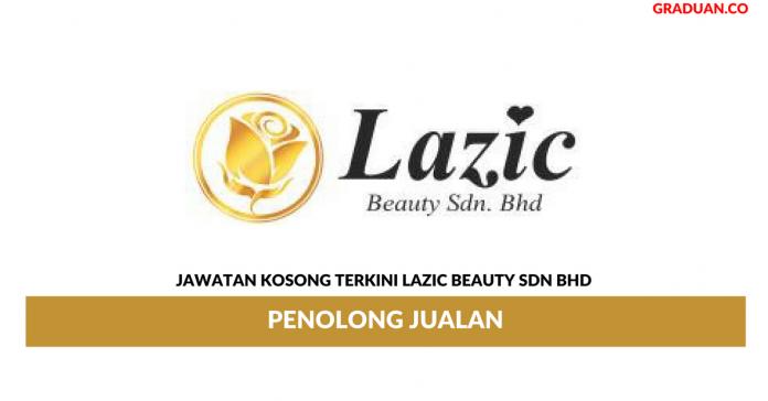 Permohonan Jawatan Kosong Terkini Lazic Beauty Sdn Bhd