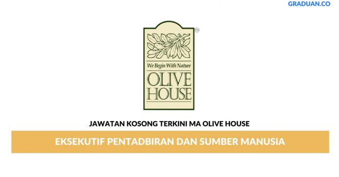 Permohonan Jawatan Kosong Terkini MA Olive House