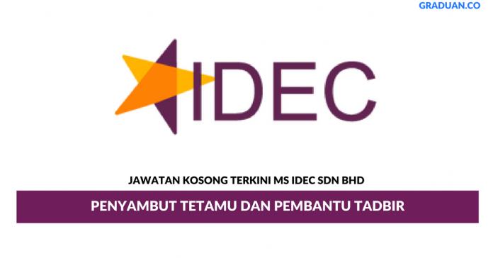 Permohonan Jawatan Kosong Terkini MS IDEC Sdn Bhd