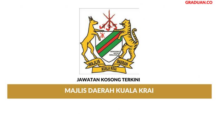 Permohonan Jawatan Kosong Terkini Majlis Daerah Kuala Krai