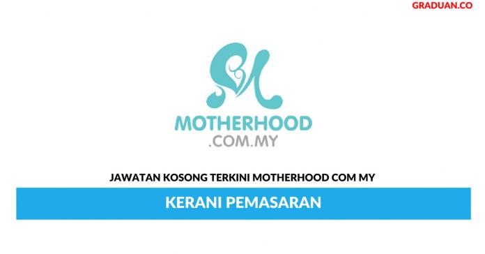Permohonan Jawatan Kosong Terkini Motherhood Com My