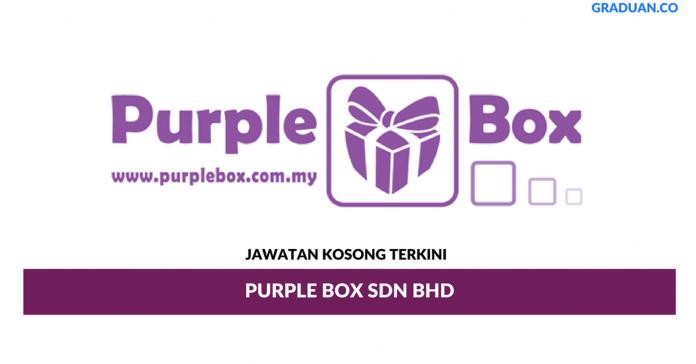 Permohonan Jawatan Kosong Terkini Purple Box Sdn Bhd