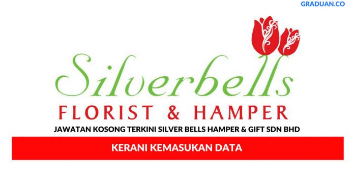 Permohonan Jawatan Kosong Terkini Silver Bells Hamper & Gift Sdn Bhd