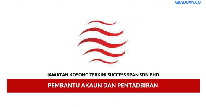 Permohonan Jawatan Kosong Terkini Success Span Sdn Bhd