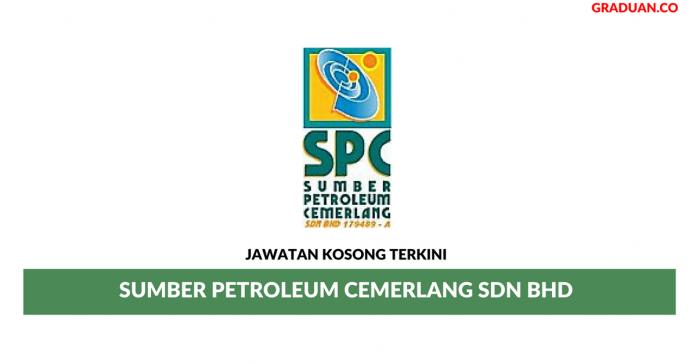 Permohonan Jawatan Kosong Terkini Sumber Petroleum Cemerlang Sdn Bhd