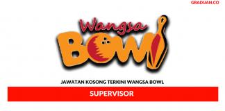 Permohonan Jawatan Kosong Terkini Wangsa Bowl