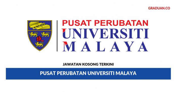 Jawatan Kosong Terkini Pusat Perubatan Universiti Malaya (PPUM)