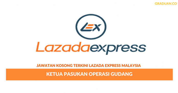 Permohonan Jawatan Kosong Terkini Lazada Express Malaysia Sdn Bhd