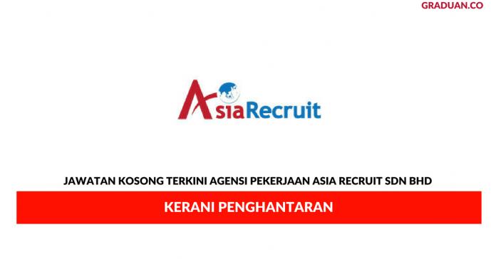 Permohonan Jawatan Kosong Terkini Agensi Pekerjaan Asia Recruit Sdn Bhd