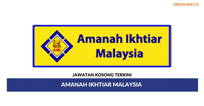 Permohonan Jawatan Kosong Terkini Amanah Ikhtiar Malaysia (AIM)