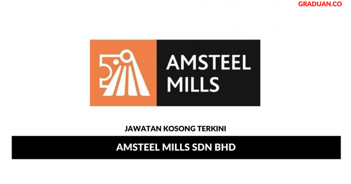 Permohonan Jawatan Kosong Terkini Amsteel Mills Sdn Bhd