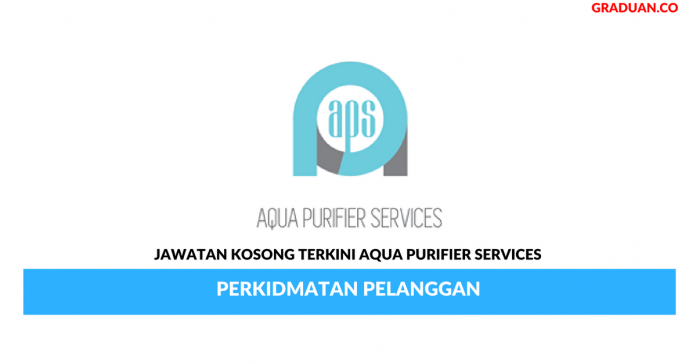 Permohonan Jawatan Kosong Terkini Aqua Purifier Services