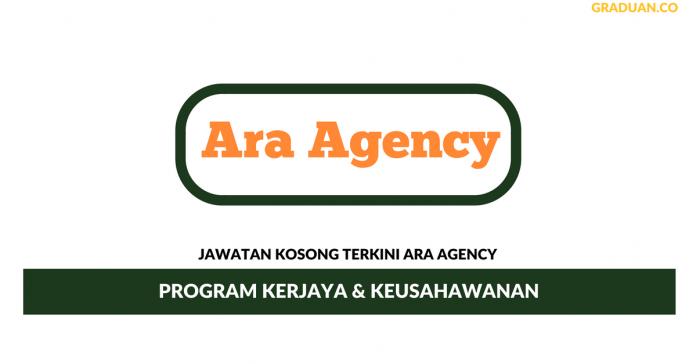 Permohonan Jawatan Kosong Terkini Ara Agency
