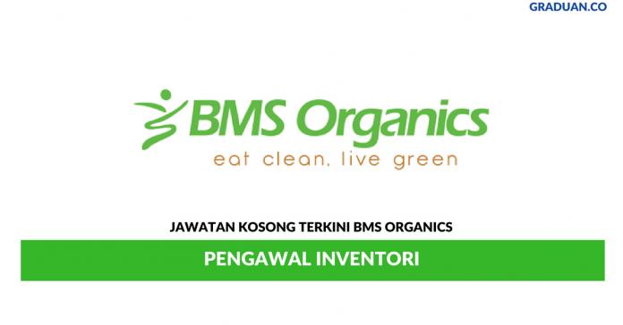 Permohonan Jawatan Kosong Terkini BMS Organics