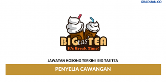 Permohonan Jawatan Kosong Terkini Big Tas Tea