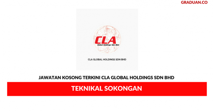 Permohonan Jawatan Kosong Terkini CLA Global Holdings Sdn Bhd