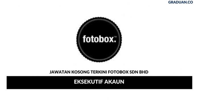 Permohonan Jawatan Kosong Terkini Fotobox Sdn Bhd
