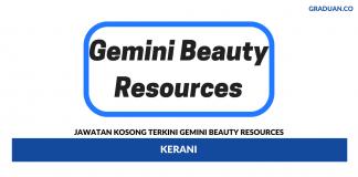 Permohonan Jawatan Kosong Terkini Gemini Beauty Resources (M) Sdn Bhd