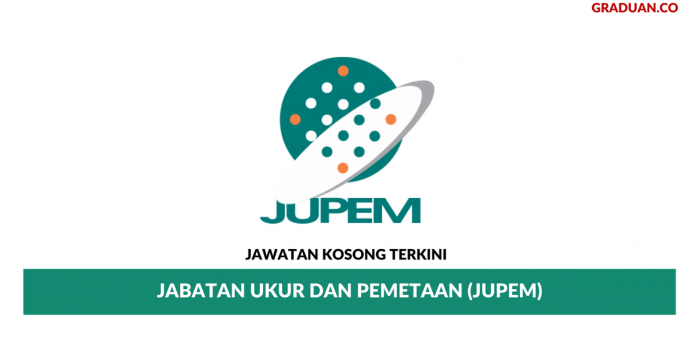 Permohonan Jawatan Kosong Terkini Jabatan Ukur dan Pemetaan (JUPEM)