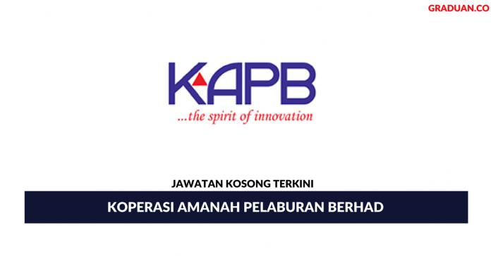 Permohonan Jawatan Kosong Terkini Koperasi Amanah Pelaburan Berhad (KAPB)