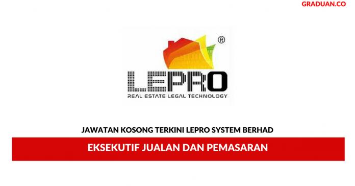 Permohonan Jawatan Kosong Terkini LePro System Berhad