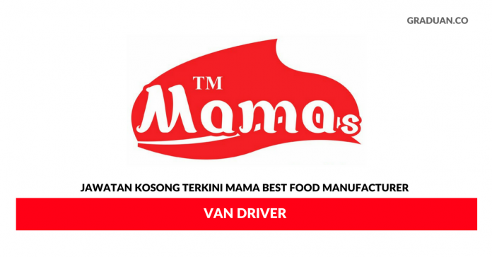 Permohonan Jawatan Kosong Terkini Mama Best Food Manufacturer Sdn Bhd