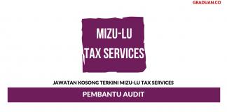 Permohonan Jawatan Kosong Terkini Mizu-Lu Tax Services
