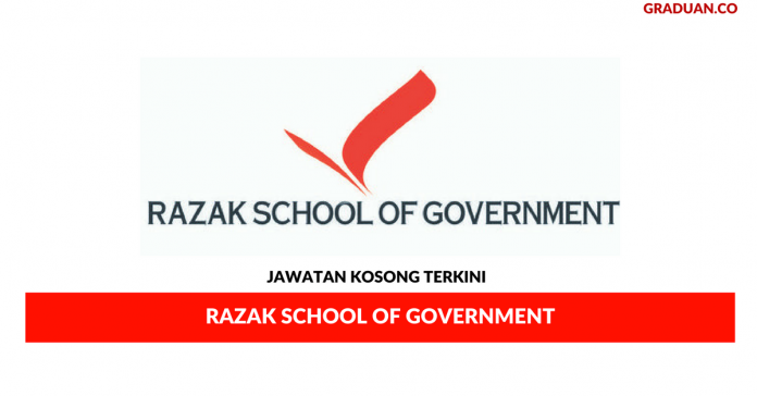 Permohonan Jawatan Kosong Terkini Razak School of Government